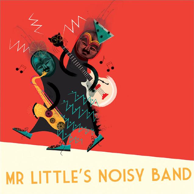 Mr Littles Noisy Band